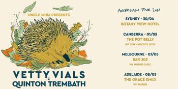 Vetty Vials & Quinton Trembath Australian Tour 2021 (Adelaide)