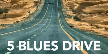 5 Blues Drive - MATINEE SHOW
