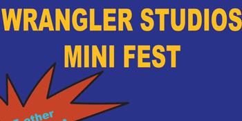 WRANGLER STUDIOS MINI FEST