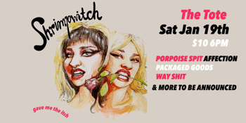 Shrimpwitch 'Gave Me The Itch' Album Launch