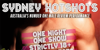 Sydney Hotshots presents Magic Mike XXL