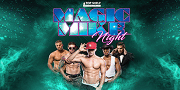 Magic Mike Night