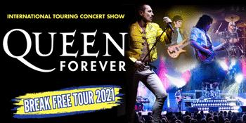 QUEEN FOREVER - Break Free Tour