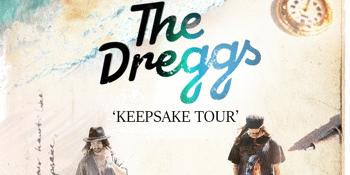 The Dreggs - 'Keepsake Tour' (LATE SHOW)