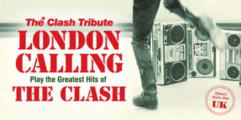 CANCELLED - London Calling (UK) (The Clash Tribute)
