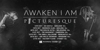 Awaken I Am & Picturesque