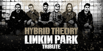 Hybrid Theory - Linkin Park Tribute