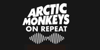 On Repeat: Arctic Monkeys