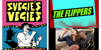 Svegies Vegies // The Flippers // The Guilty Three