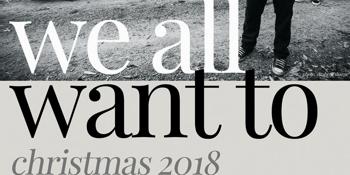 We All Want To - Christmas Gig