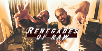 Renegades of Raw 'Partners in Rhyme' EP Launch
