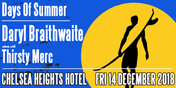 Daryl Braithwaite w/ Thirsty Merc - 'Days of Summer'