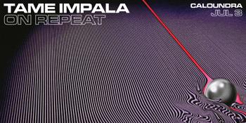 On Repeat: Tame Impala Night - Caloundra