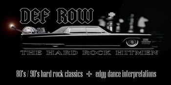 Def Row - The Hard Rock Hitmen + Pockets Duo