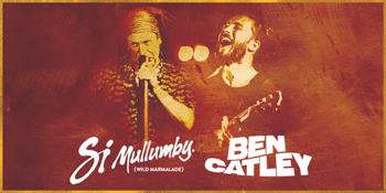 Si Mullumby & Ben Catley
