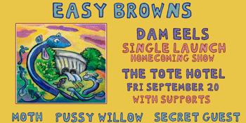 Easy Browns ' Damn Eels' Single Launch