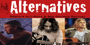 THE ALTERNATIVES - The Best of 90s Grunge