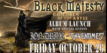 BLACK MAJESTY (ALBUM LAUNCH)
