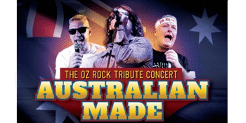 AUSTRALIAN MADE, THE OZ ROCK TRIBUTE CONCERT