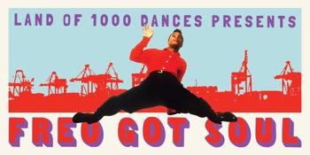 Land of 1000 Dances - Freo Got Soul