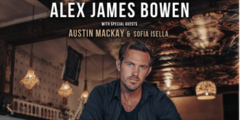 Alex James Bowen for One Night Only