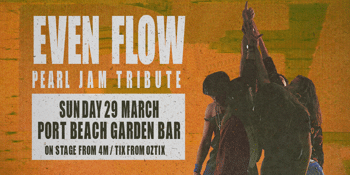 Even Flow: A Pearl Jam Tribute