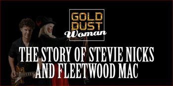 GOLD DUST WOMAN - The Story of Stevie Nicks and Fleetwood Mac