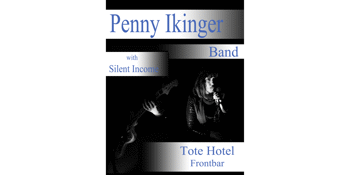 **FREE ENTRY** Penny Ikinger live at The Tote