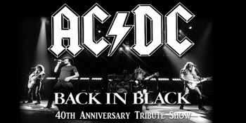 Back in Black 40th Anniversary Tribute Show