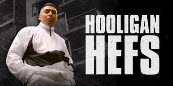 Hooligan Hefs