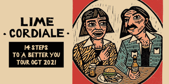 Lime Cordiale | 14 Steps To A Better You Tour