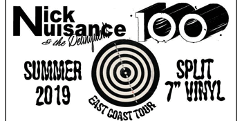 """Nick Nuisance & The Delinquents + 100 - Split 7"""" Summer Tour"""