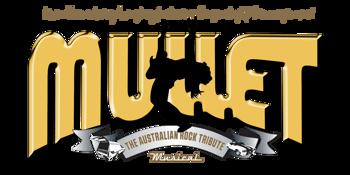 Mullet - The Australian Rock Tribute