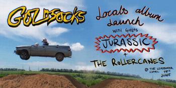 Goldsocks - 'Locals' Album Launch