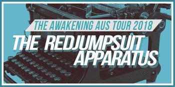 The Red Jumpsuit Apparatus 'The Awakening' Aus Tour 2018