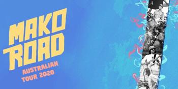 POSTPONED - Mako Road