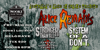 ALICE REMAINS & STRONGER THAN ALL