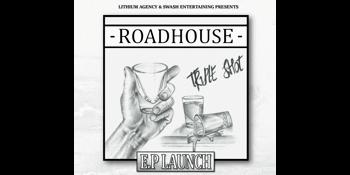 ROADHOUSE Triple Shot EP Launch