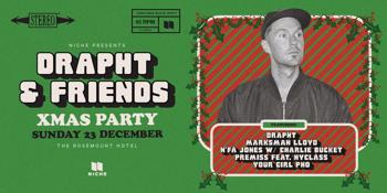DRAPHT & FRIENDS XMAS PARTY
