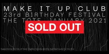 Make It Up Club 23rd Anniversary Festival – Week 3