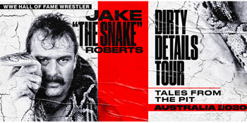 "Jake ""The Snake"" Roberts 'Dirty Details' Tour"