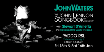 John Waters – The John Lennon Songbook - EARLY SHOW