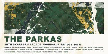 The Parkas + Skarper // ARCADE, JOONDALUP