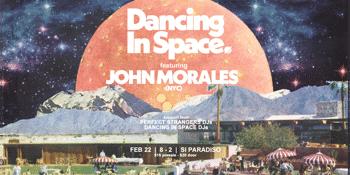 Dancing in space present John Morales (NYC)
