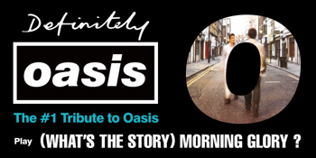 Definitely Oasis (UK) (Oasis Tribute)