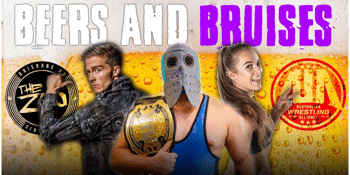 AWA Grindhouse: BEERS AND BRUISES