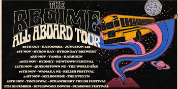 The Regime 'All Aboard' Tour