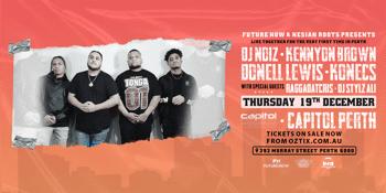 DJ Noiz, Kennyon Brown, Donell Lewis & Konecs Live in Perth