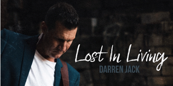 Darren Jack 'Lost in Living' Album Launch