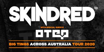 SKINDRED Big Tings Across Australia Tour 2020